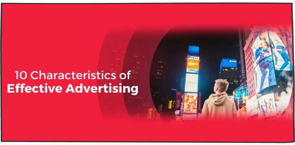 ویژگی های تبلیغات موثر
